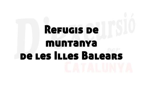 Refugis de muntanya de les Illes Balears