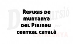 Refugis al Pirineu central català
