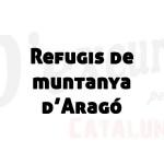 Refugis del Pirineu aragonès